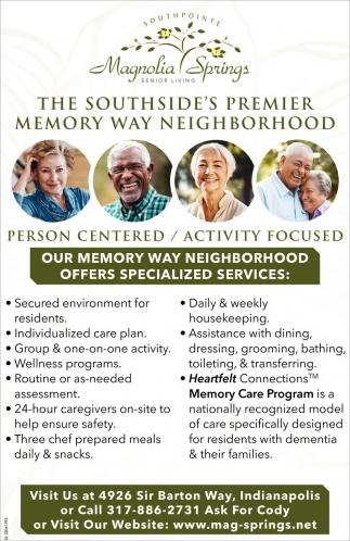 The Southside's Premier Memory Way Neighborhood