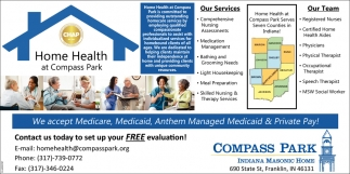 We Accept Medicare, Medicaid, Anthem Managed Medicaid & Private Pay!