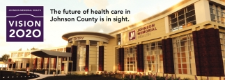 The Future Of Health Care In Johnson County Is In Sight.