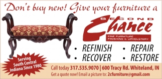 Don't Buy New! Give Your Furniture A Second Chance