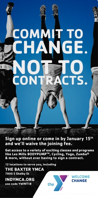 Commit To Change. Not To Contracts.