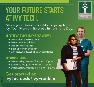 Your Future Starts At Ivy Tech.