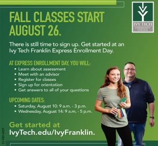 Fall Classes Start August 26.