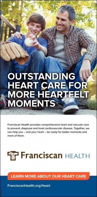 Outstanding Heart Care For More Heartfelt Moments