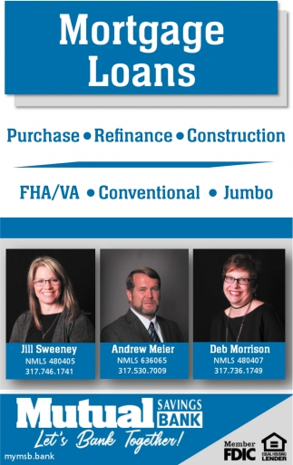 Purchase - Refinance - Construction
