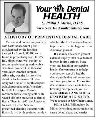 Your Dental Health By Philip J. Mirise, D.D.S.