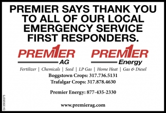 Premier Says Thank You To All Of Our Local Emergency Service First Responders.