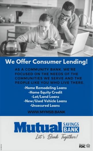 We Offer Consumer Lending!