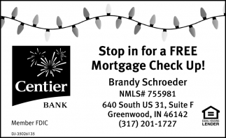 Stop In For A Free Mortgage Check Up!