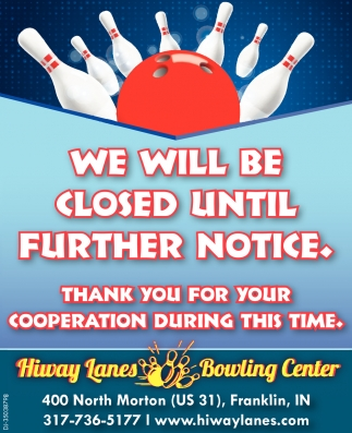 We Will Be Closed Until Further Notice