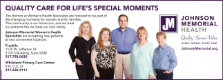 Quality Care For Life's Special Moments