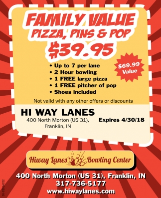 Family Value Pizza, Pins And Pop $39.95