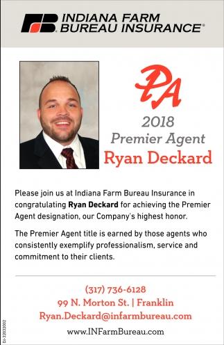 2018 Premier Agent: Ryan Deckard