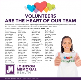 Volunteers Are The Hearth Of Our Team
