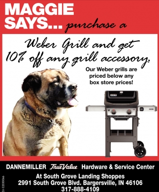 Maggie Says... Purchase A Weber Grill And Get 10% Off Any Grill Accessory