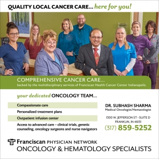 Quality Local Cancer Care... Here For You!