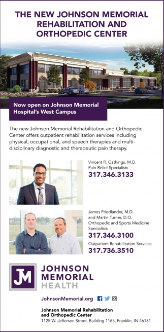 The New Johnson Memorial Rehabilitation And Orthopedic Center