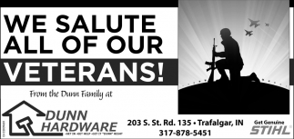 We Salute All Of Our Veterans!