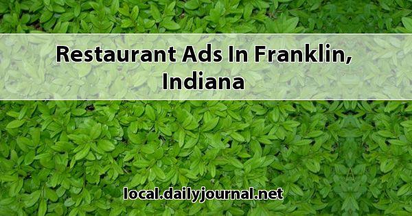 Restaurant Ads In Franklin Indiana